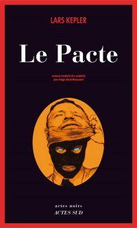 Le Pacte | Kepler, Lars. Auteur