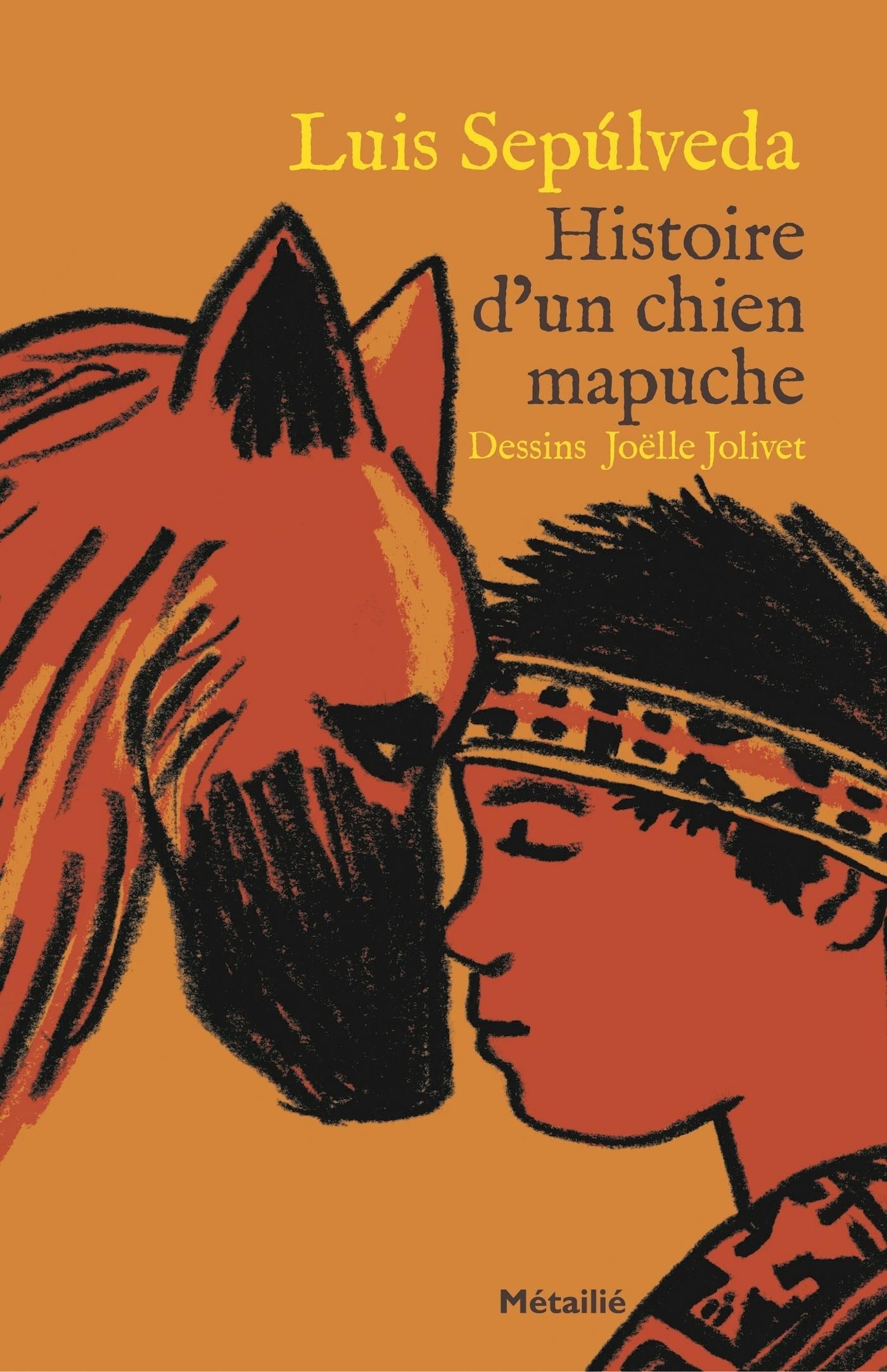 Histoire d'un chien mapuche | Sepúlveda, Luis