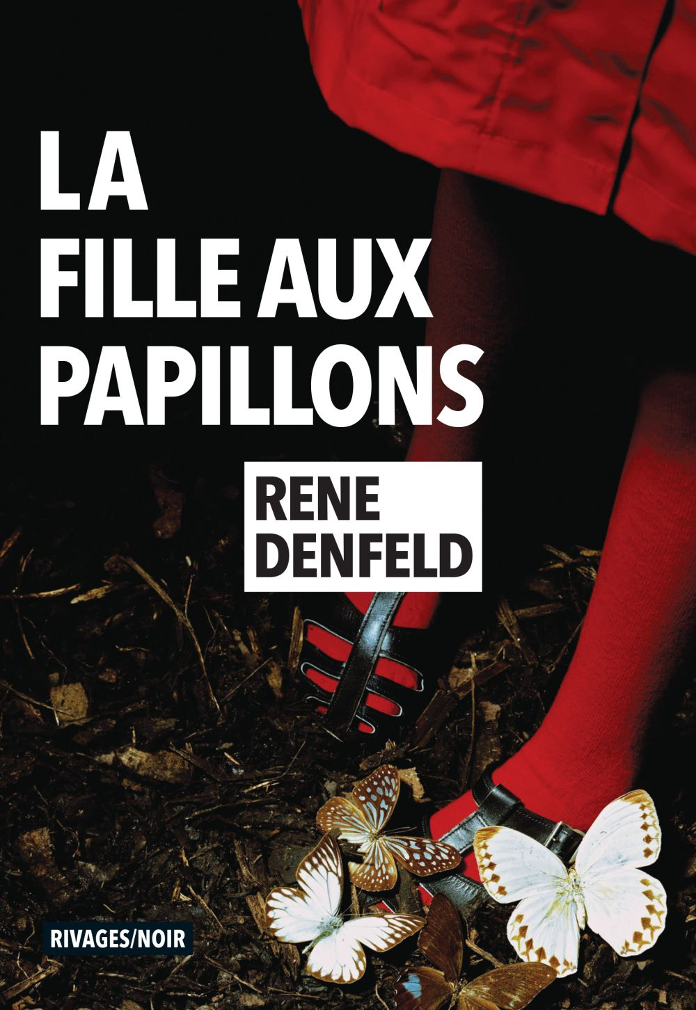 La Fille aux papillons   Denfeld, Rene. Auteur