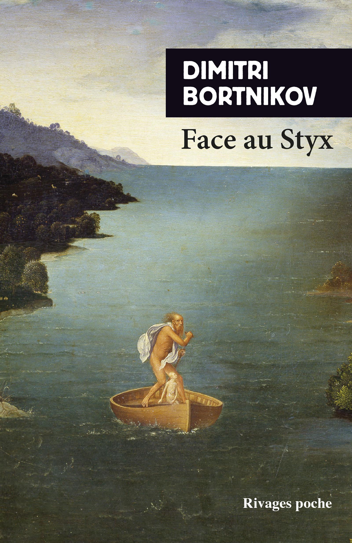 Face au Styx | Bortnikov, Dimitri