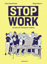 Stop work | Schwartzmann, Jacky (1972-....). Auteur