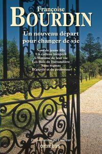Un nouveau départ pour changer de vie   Bourdin, Françoise