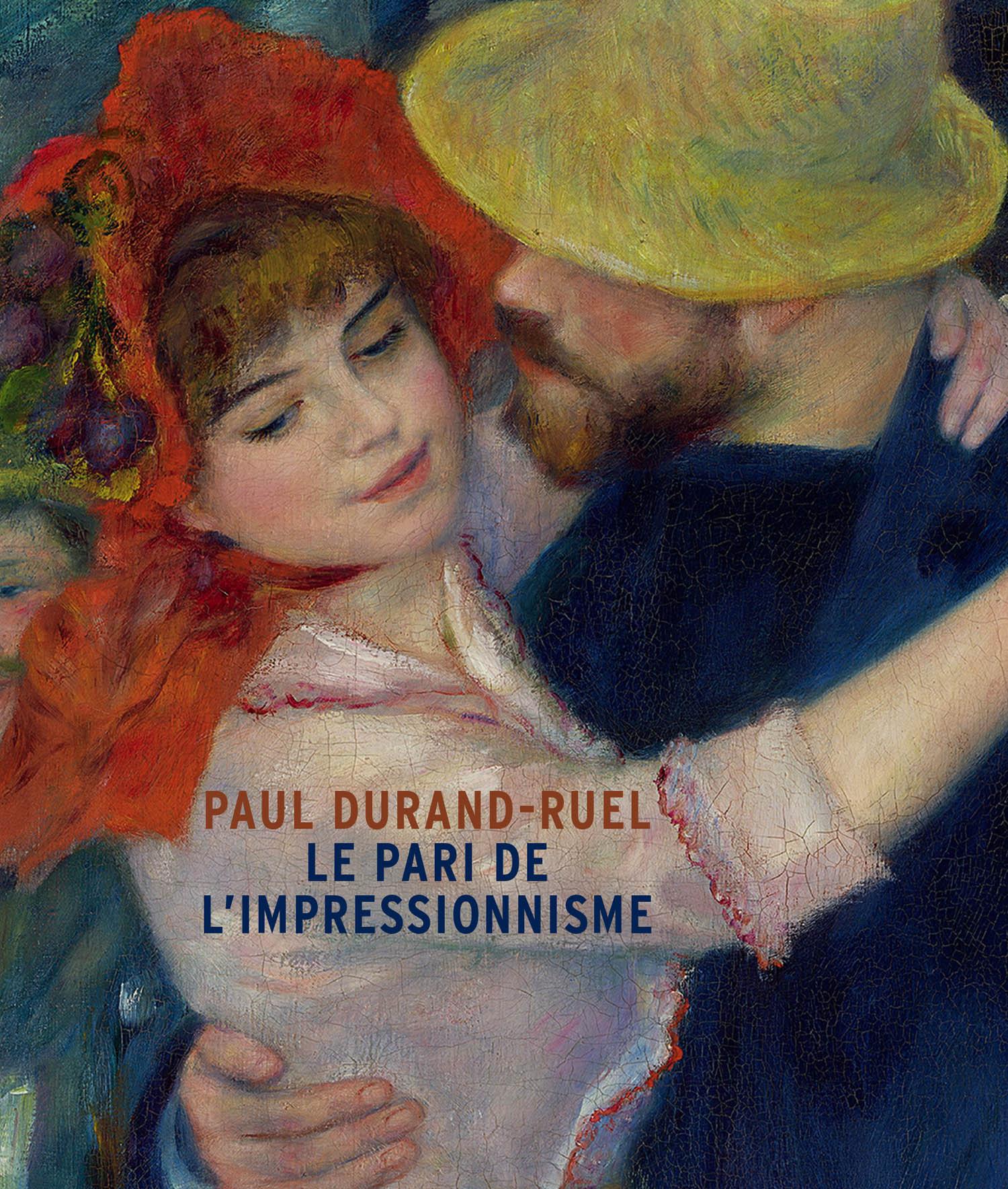 Paul Durand-Ruel, le pari de l'impressionnisme : L'album de l'exposition du musée du Luxembourg, Sén