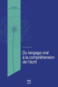 Du langage oral à la compréhension de l'écrit