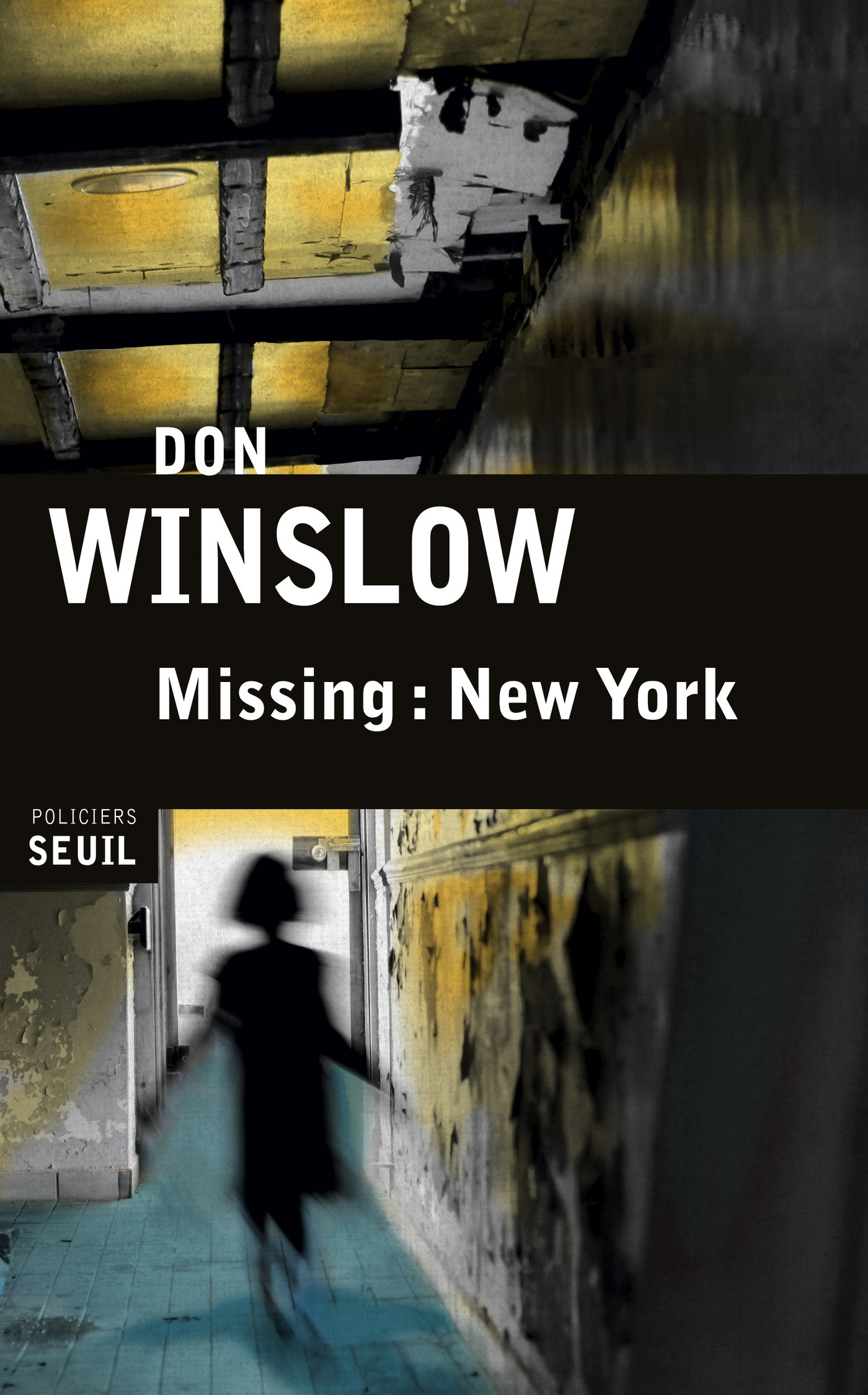 Missing : New York | Winslow, Don