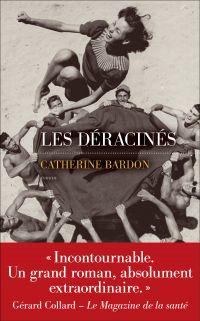 Les Déracinés | Bardon, Catherine
