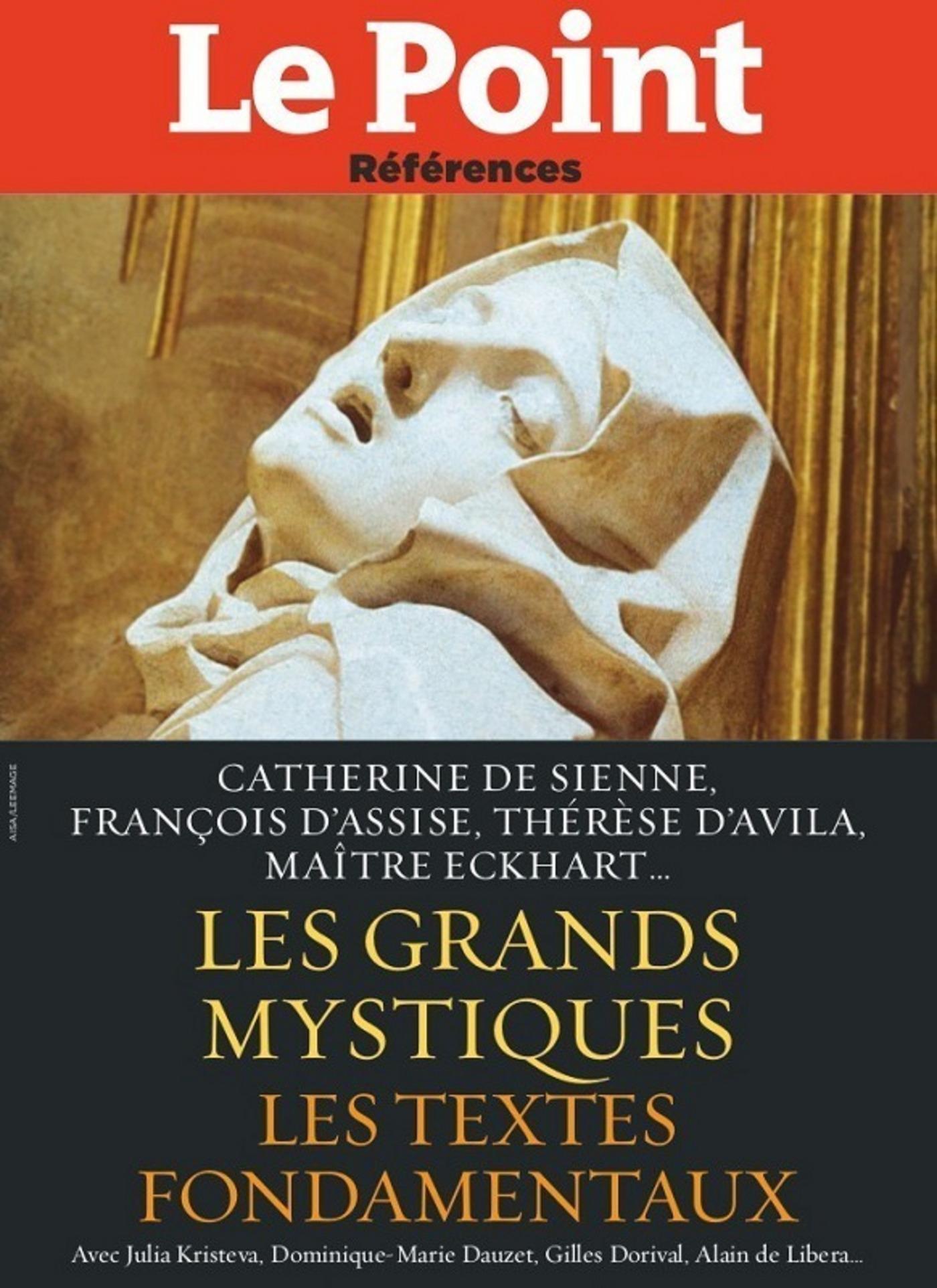 Les Grands mystiques, Les textes de Catherine de Sienne, Thérèse de Lisieux, François d'Assise, Thérèse d'Avilla, Maître E