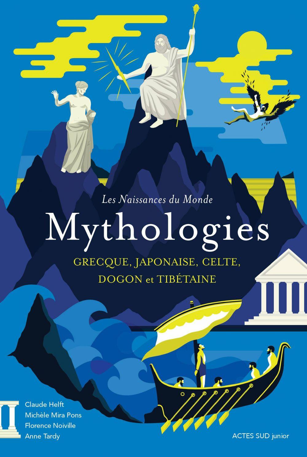 Les naissances du monde - Mythologies grecque, japonaise, celte, dogon et tibétaine | Mira pons, Michèle. Auteur
