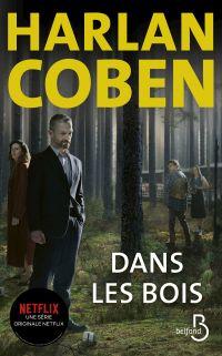 Dans les bois | Coben, Harlan (1962-....). Auteur