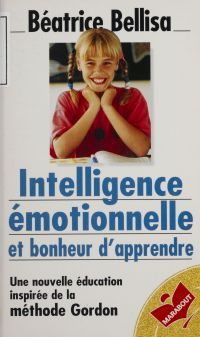 Intelligence émotionnelle e...