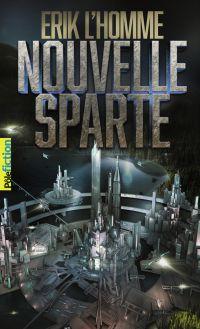 Nouvelle Sparte | L'Homme, Erik. Auteur