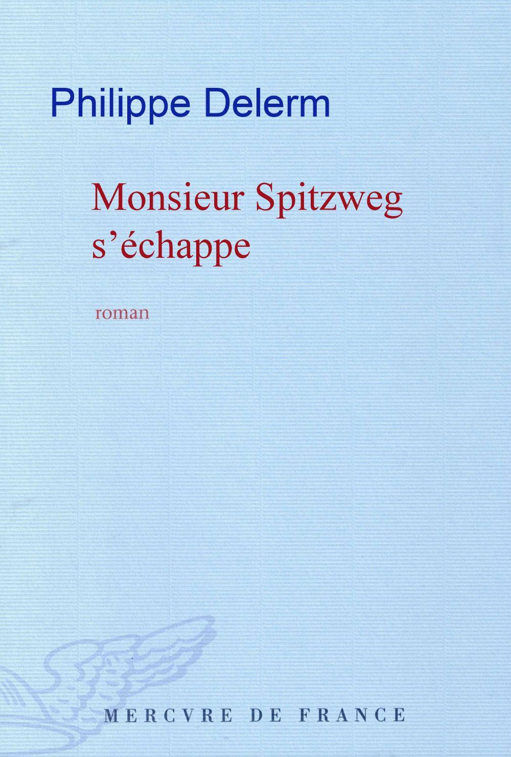 Monsieur Spitzweg s'échappe  