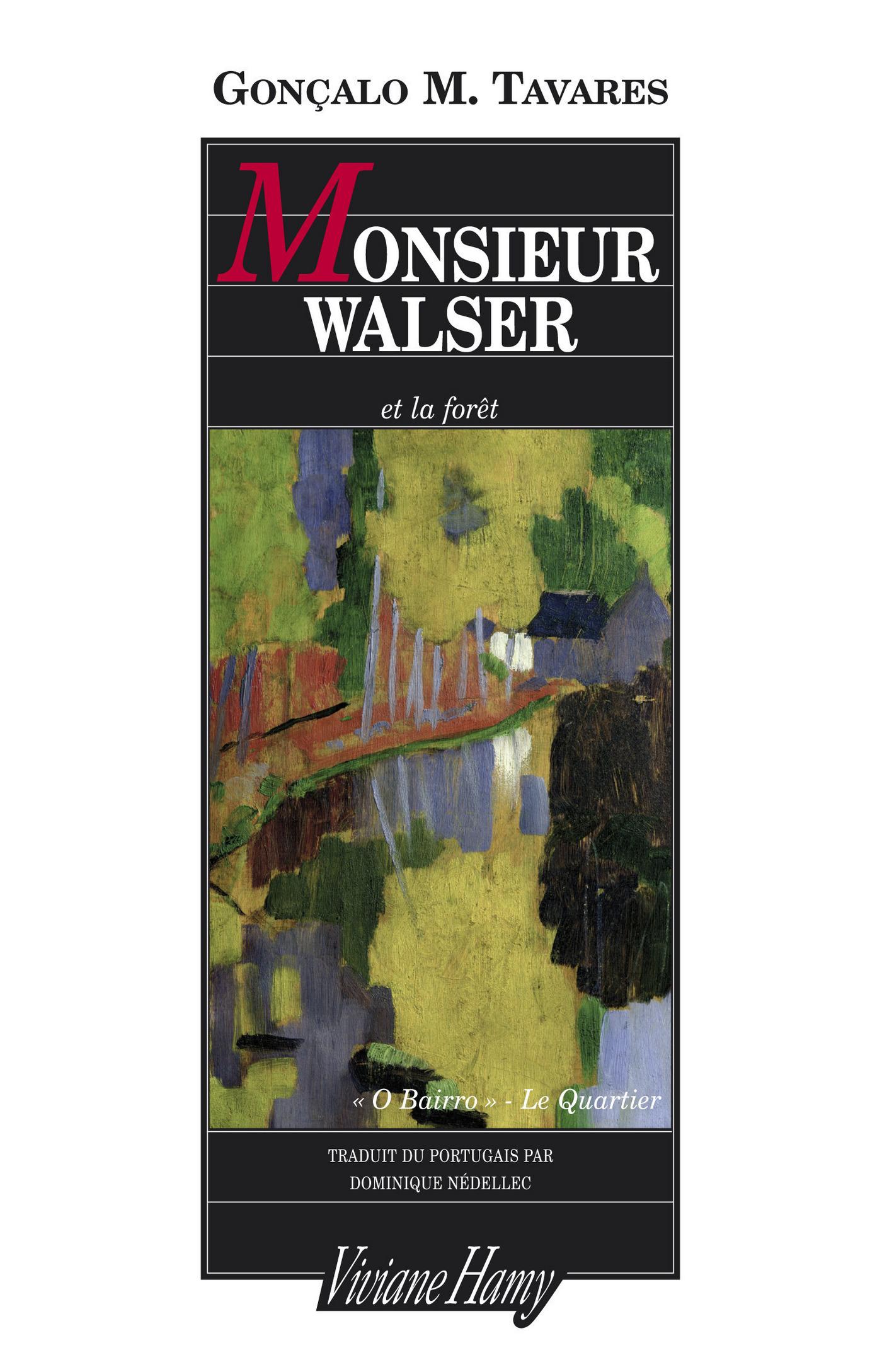 Monsieur Walser et la forêt
