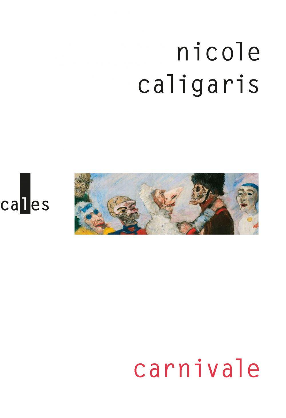 Carnivale   Caligaris, Nicole (1959-....). Auteur