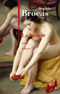Le Baiser | BROCAS, Sophie. Auteur