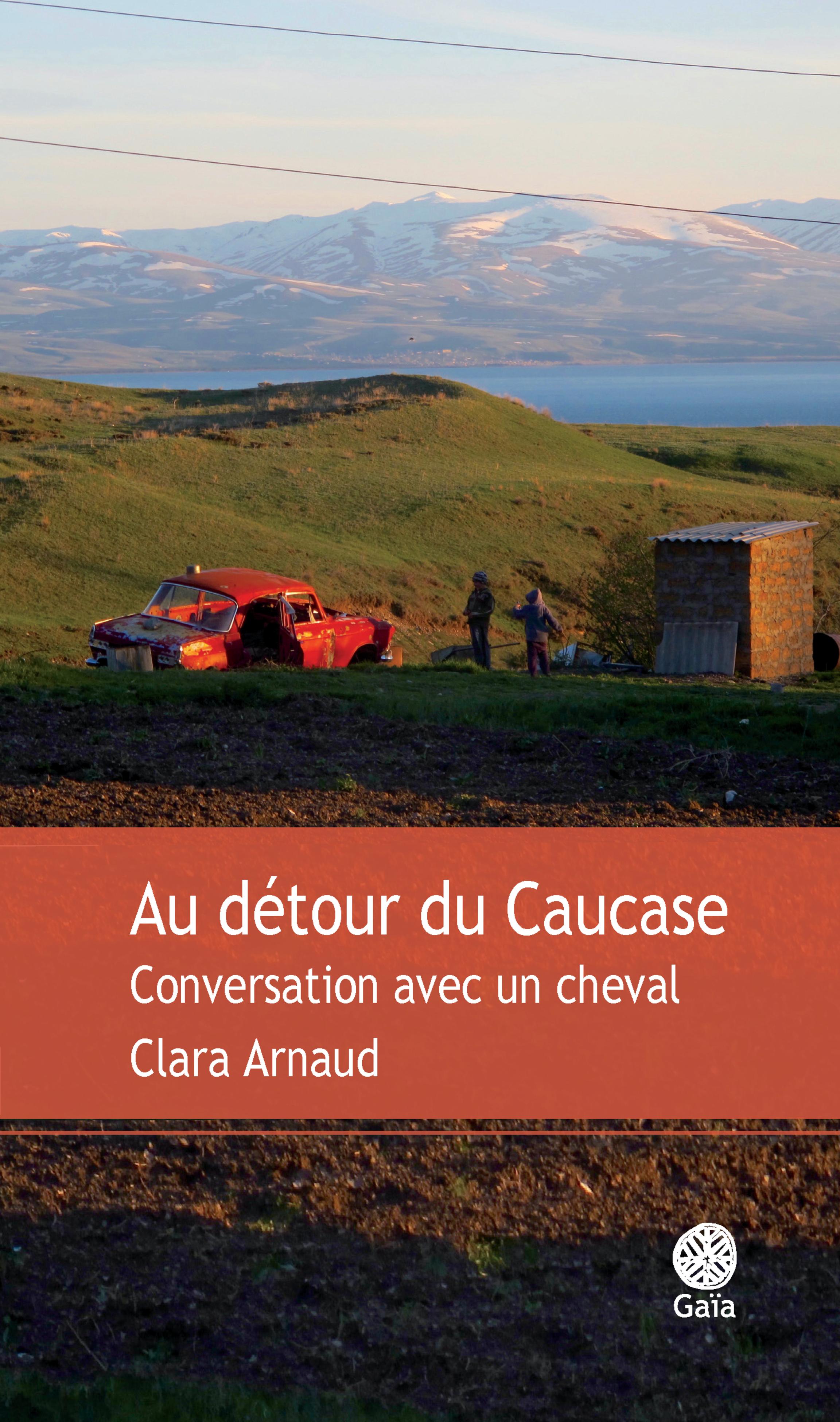 Au détour du Caucase