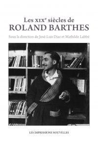 Les XIXe siècles de Roland ...