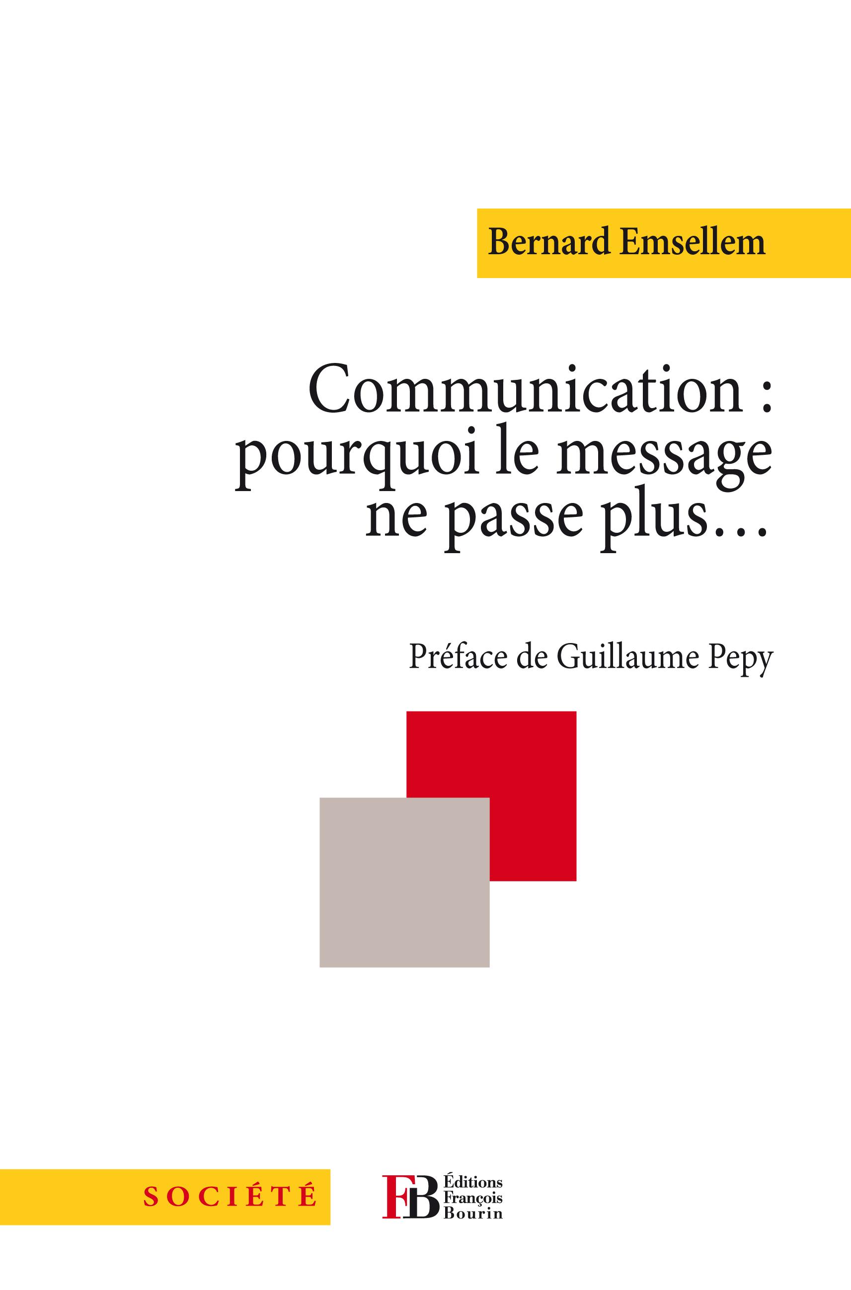 Communication: pourquoi le message ne passe plus