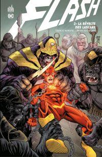 Flash - Tome 2 - La révolte...