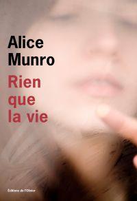 Rien que la vie | Munro, Alice