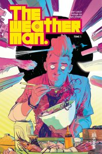 The Weatherman - Tome 1 | Leheup, Jody. Auteur