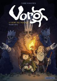 Voro (Tome 1)  - Le secret des trois rois - première partie | Kukkonen, Janne. Contributeur