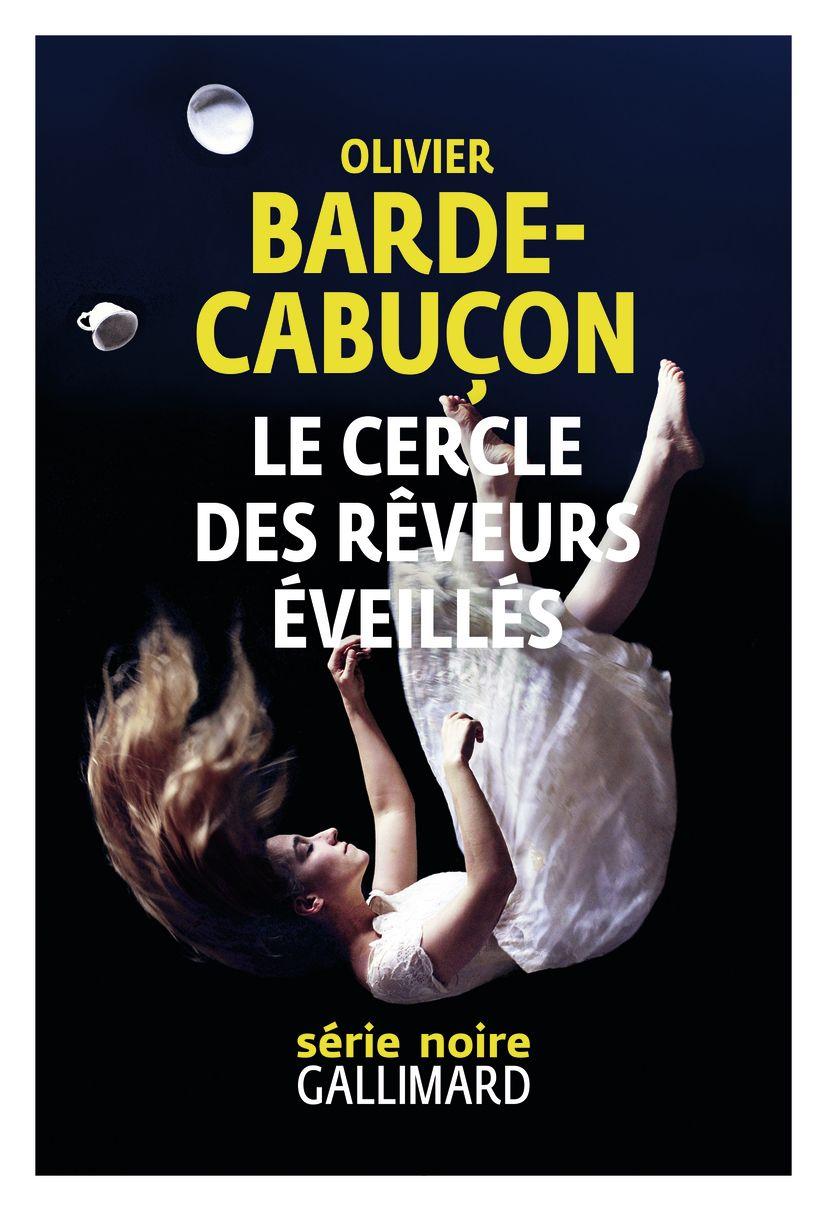 Le cercle des rêveurs éveillés   Barde-Cabuçon, Olivier. Auteur