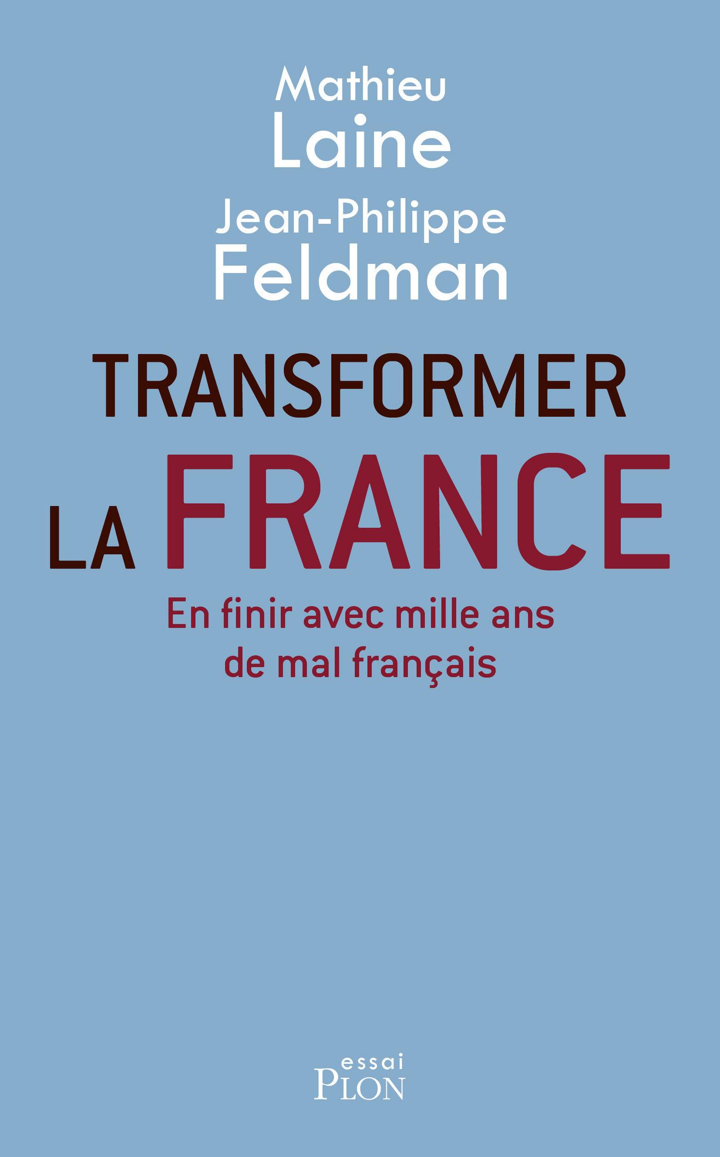 Transformer la France |