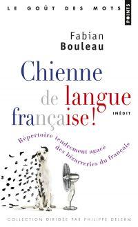 Chienne de langue française!