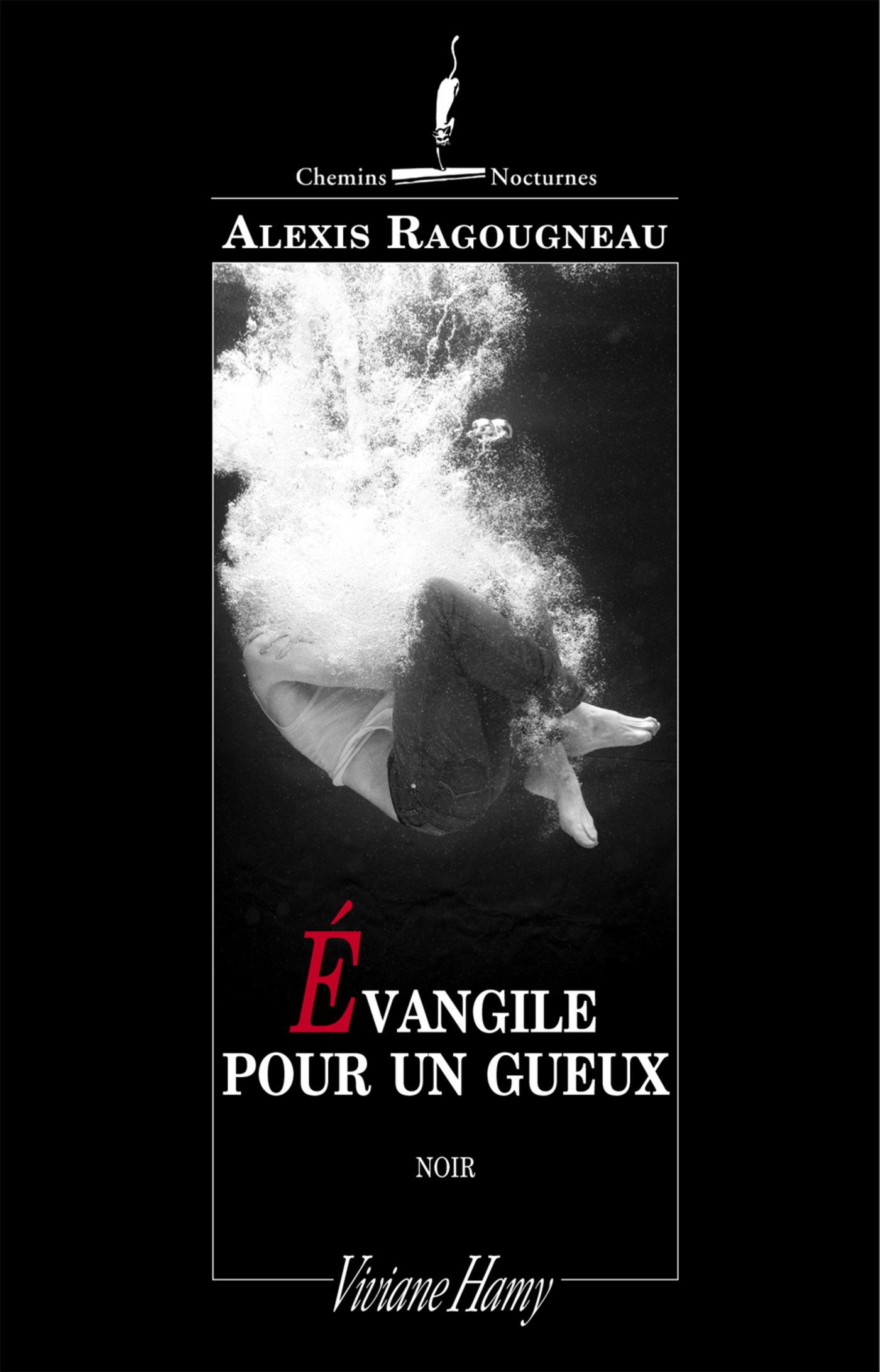 Evangile pour un gueux | Ragougneau, Alexis