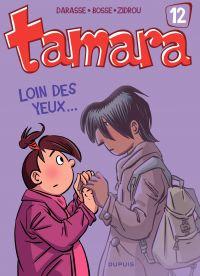 Tamara. Volume 12, Loin des yeux...
