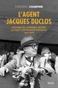 L'Agent Jacques Duclos. His...