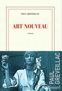 Art Nouveau | Greveillac, Paul (1981-....). Auteur
