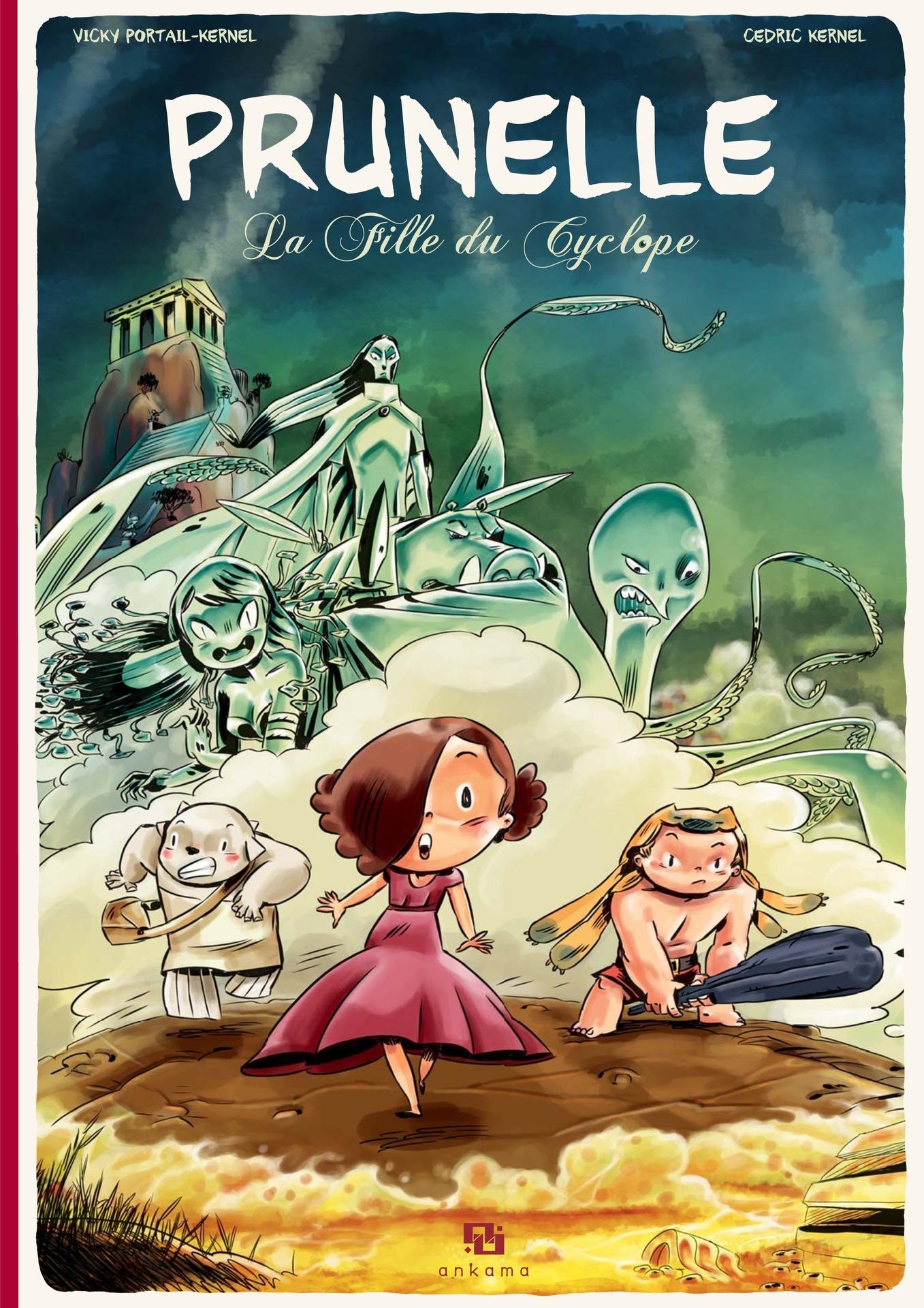 Prunelle - Tome 1 - La Fille du Cyclope | Vicky Portail-Kernel,