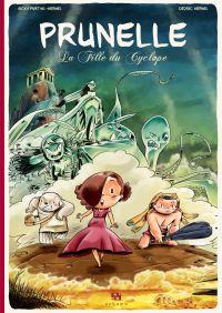 Prunelle - Tome 1 - La Fille du Cyclope