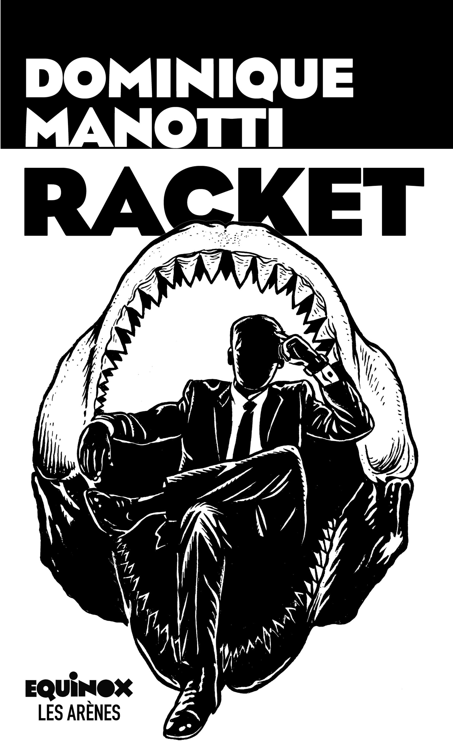 Racket | Manotti, Dominique