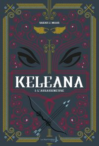 Keleana, tome 1 L'Assassineuse | J.Mass, Sarah. Auteur
