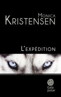 L'expédition | Kristensen, Monica. Auteur