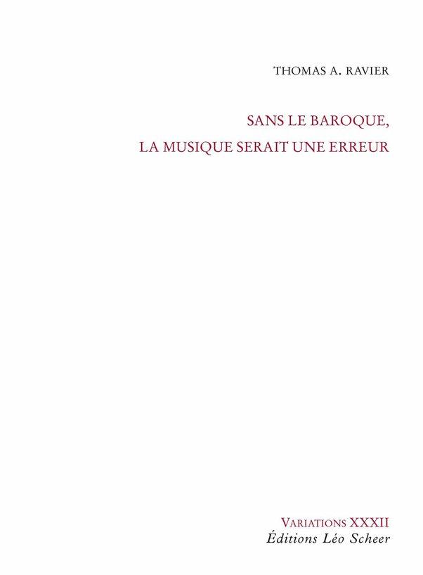 Sans le baroque, la musique...