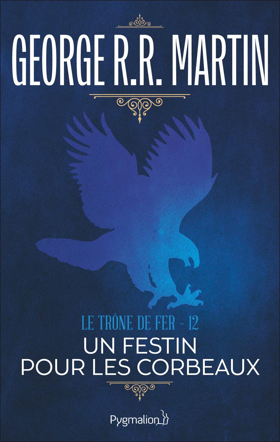Le Trône de Fer (Tome 12) - Un festin pour les corbeaux