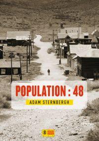 Population : 48 | Sternbergh, Adam. Auteur