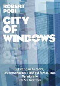 City of windows | Pobi, Robert. Auteur