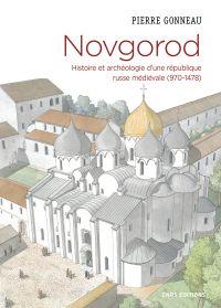 Novgorod. Histoire et arché...