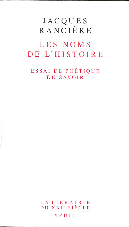 Les Noms de l'Histoire. Essai de poétique du savoir