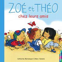 Zoé et Théo chez leurs amis (T4)