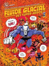 Fluide Glacial des Super Héros