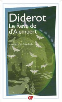 Le Rêve de d'Alembert | Diderot, Denis (1713-1784). Auteur