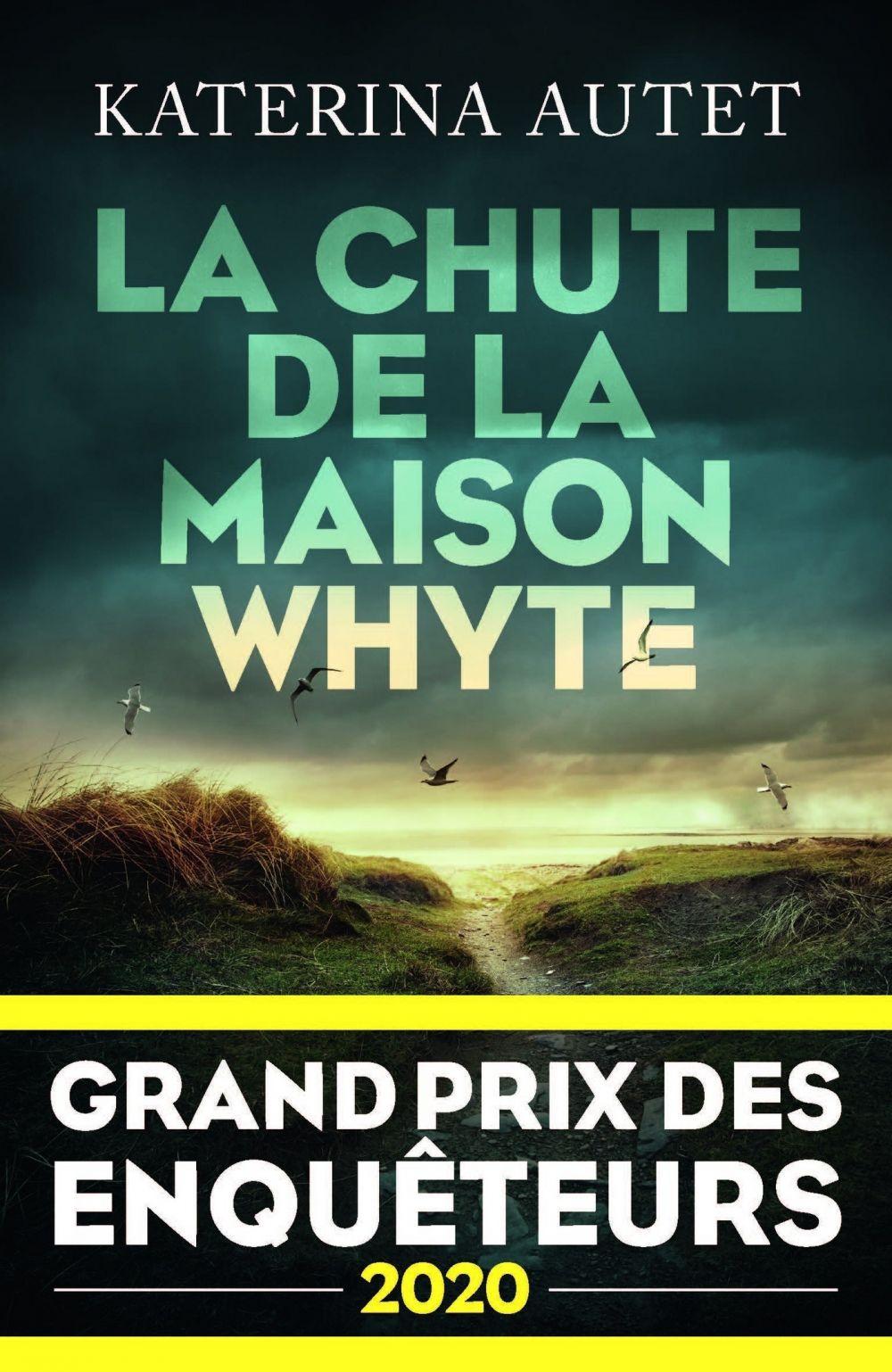 La Chute de la maison Whyte - Grand Prix des Enquêteurs 2020 |