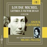 Lettres à Victor Hugo | Michel, Louise. Auteur