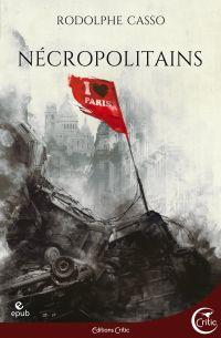 Nécropolitains | CASSO, Rodolphe. Auteur